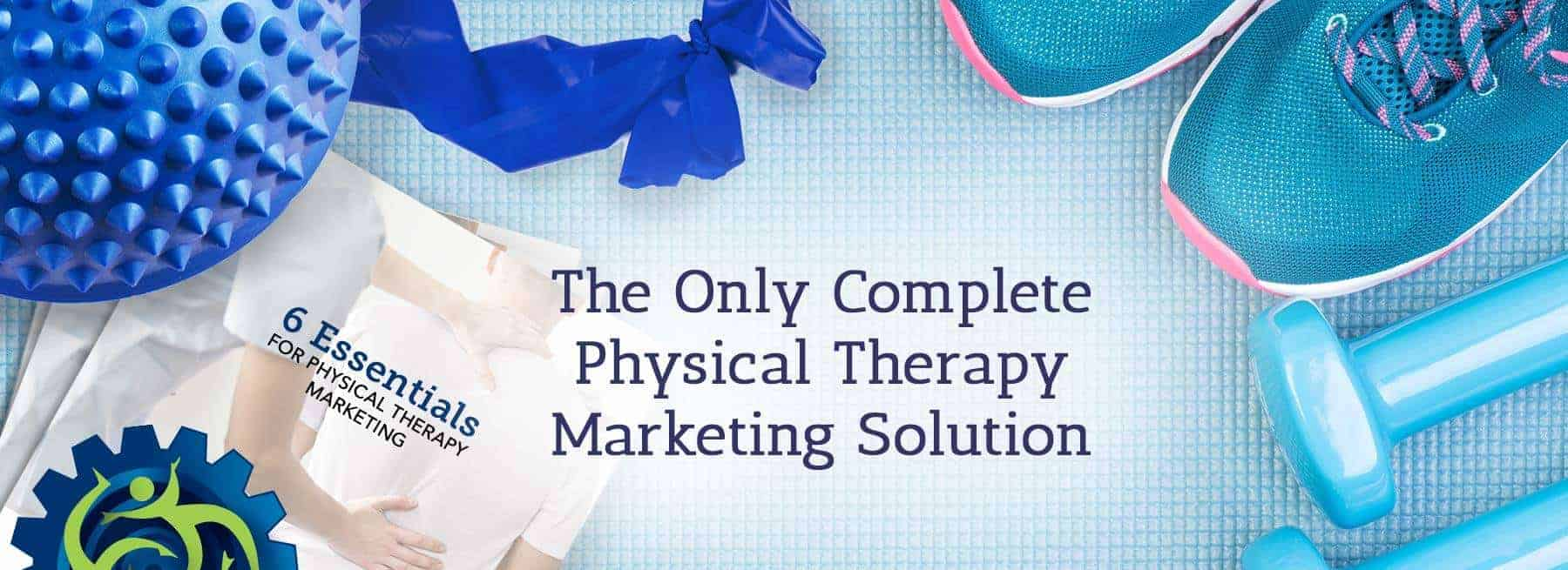 Complete Physical Therapy Marketing Solution - Image